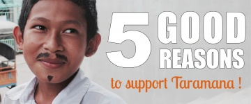 5 good reasons to support Taramana